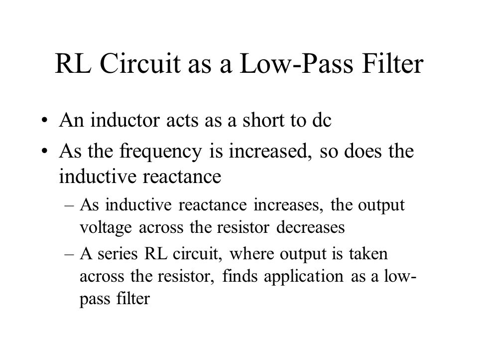 RL Circuit as a Low-Pass Filter
