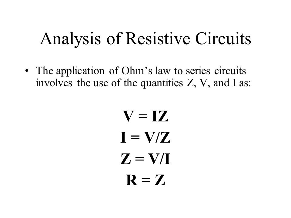Analysis of Resistive Circuits