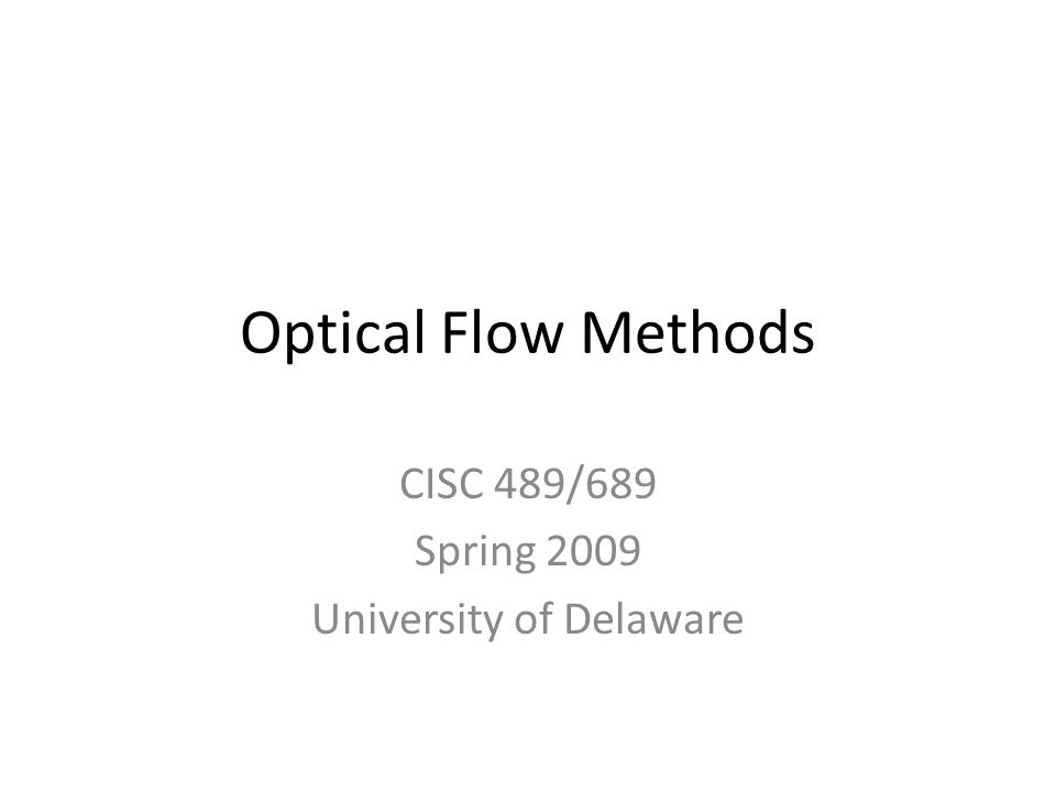 CISC 489/689 Spring 2009 University of Delaware