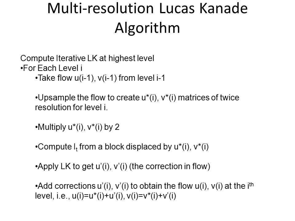 Multi-resolution Lucas Kanade Algorithm
