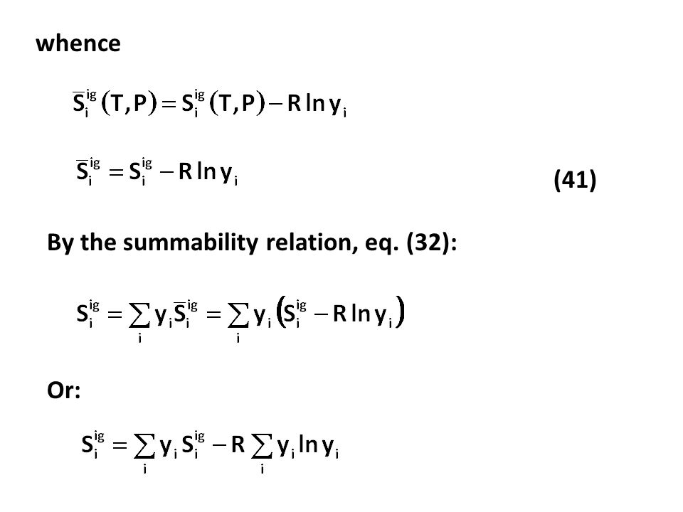 whence (41) By the summability relation, eq. (32): Or:
