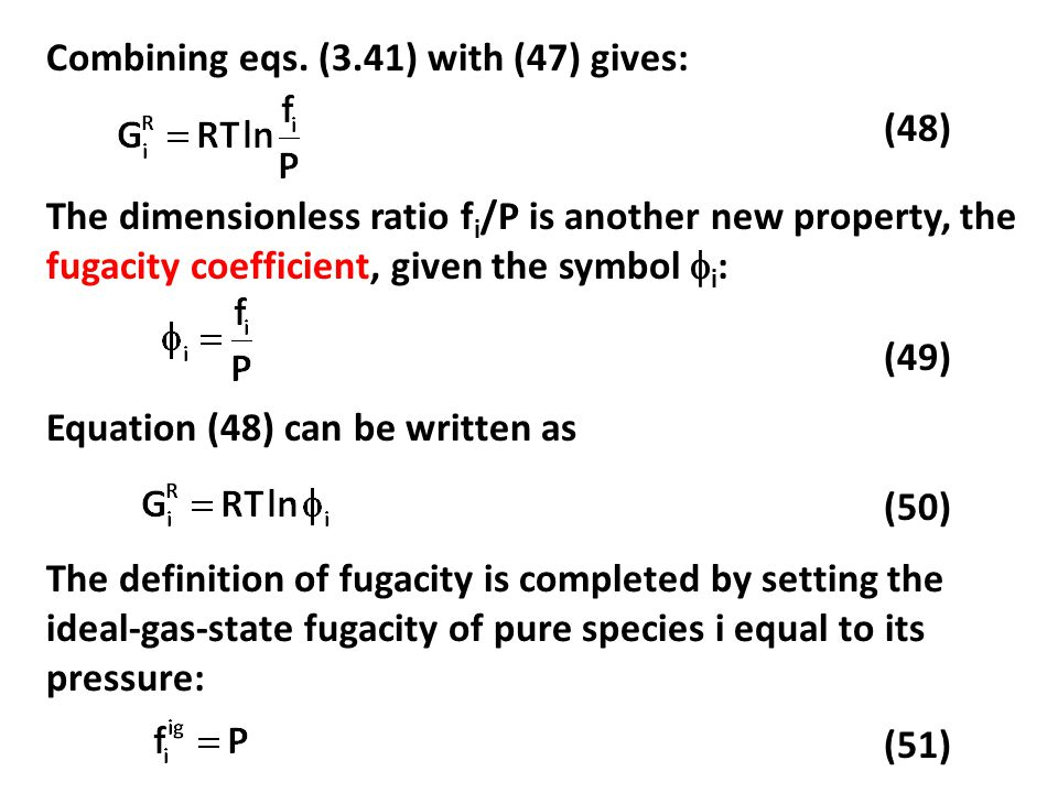 Combining eqs. (3.41) with (47) gives: