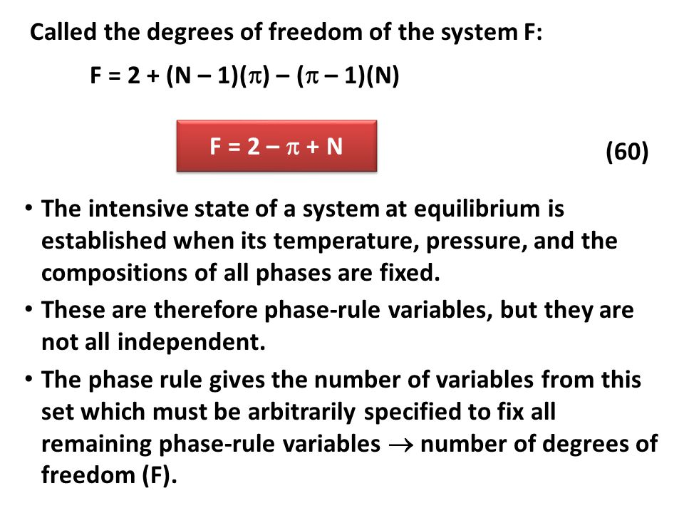 Called the degrees of freedom of the system F: