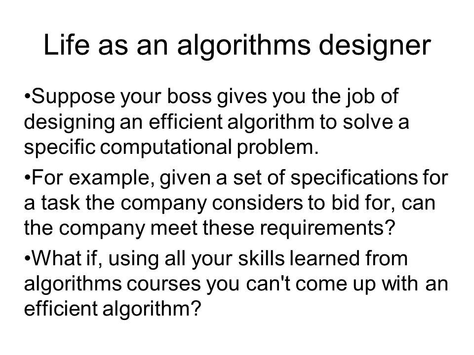 Life as an algorithms designer