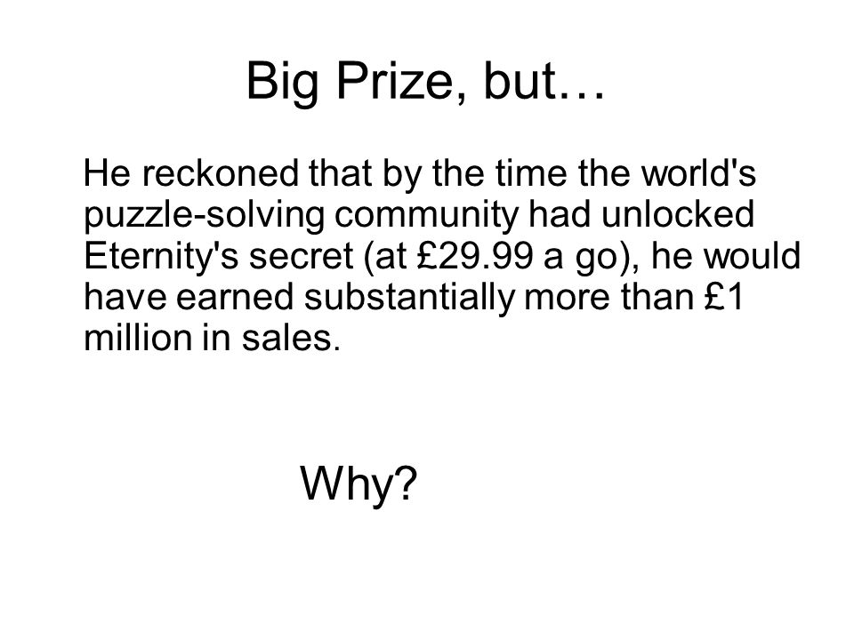Big Prize, but…