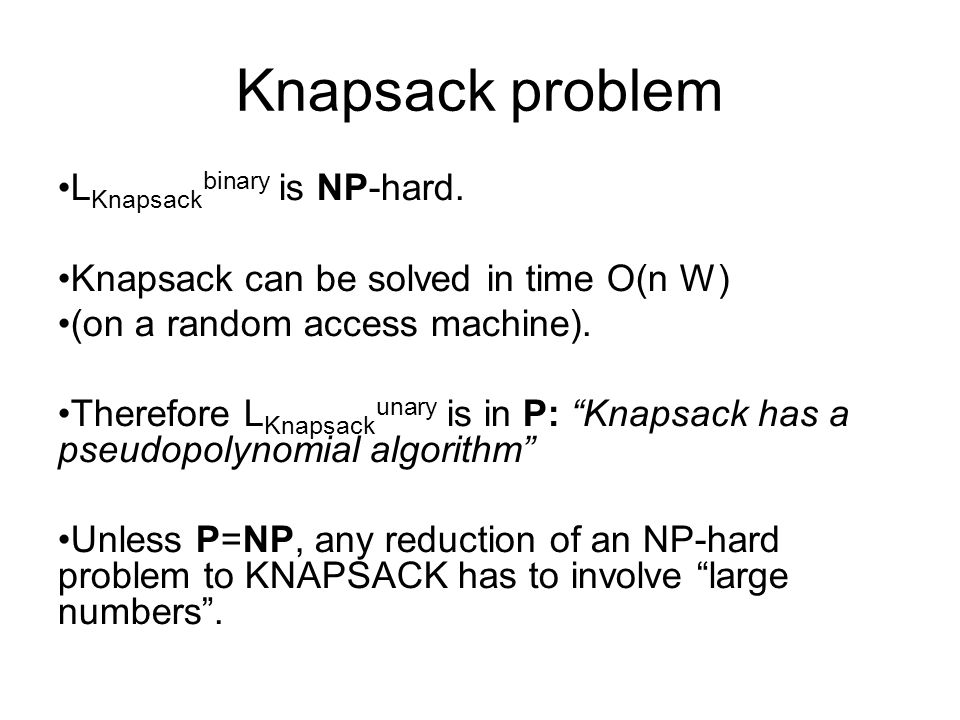 Knapsack problem LKnapsackbinary is NP-hard.