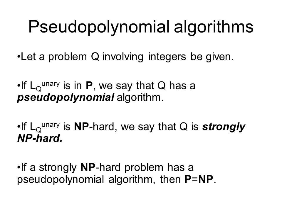 Pseudopolynomial algorithms