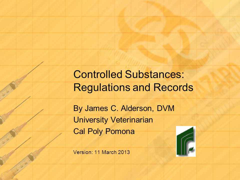 Controlled Substances: Regulations and Records