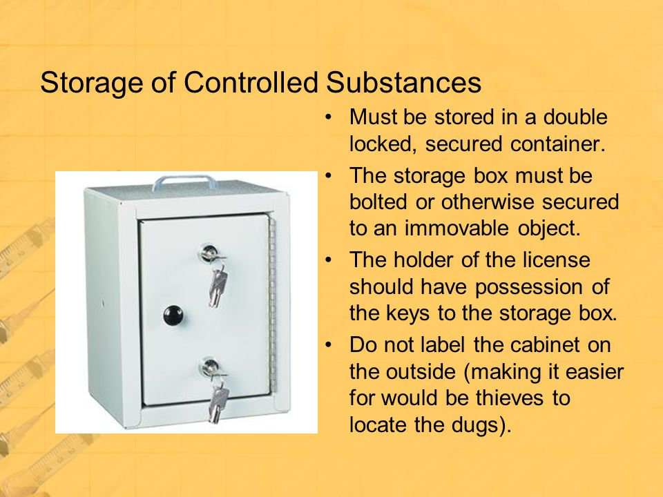 Storage of Controlled Substances