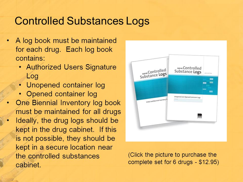 Controlled Substances Logs