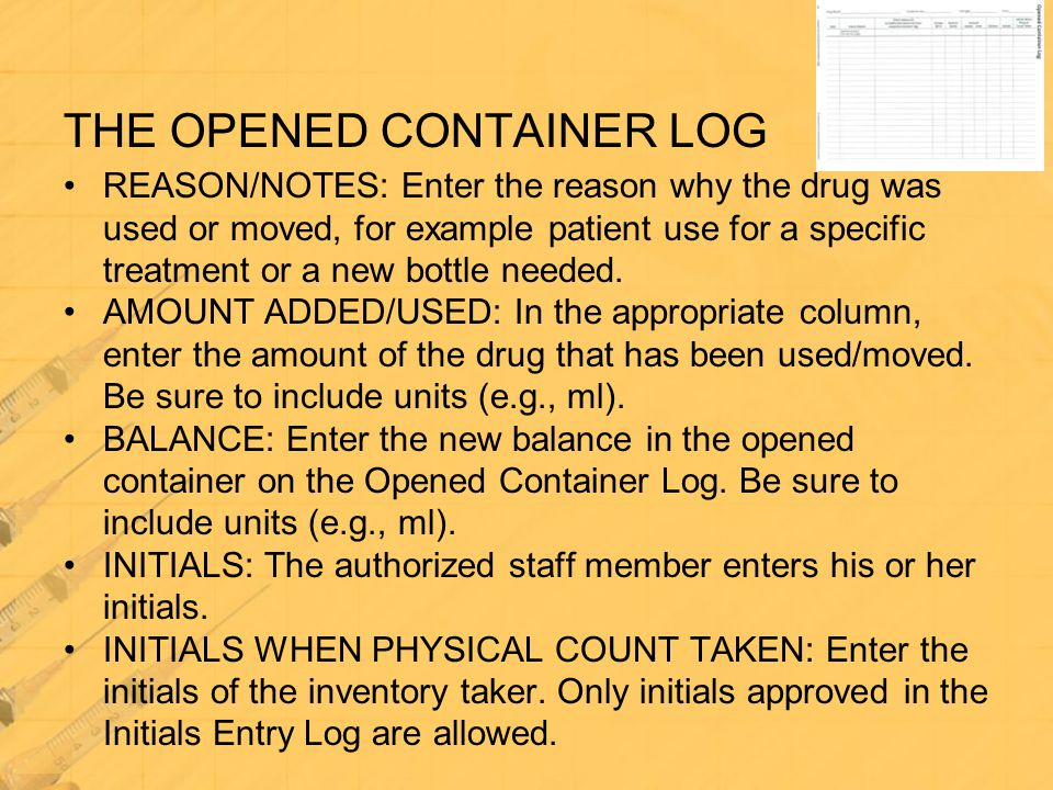THE OPENED CONTAINER LOG