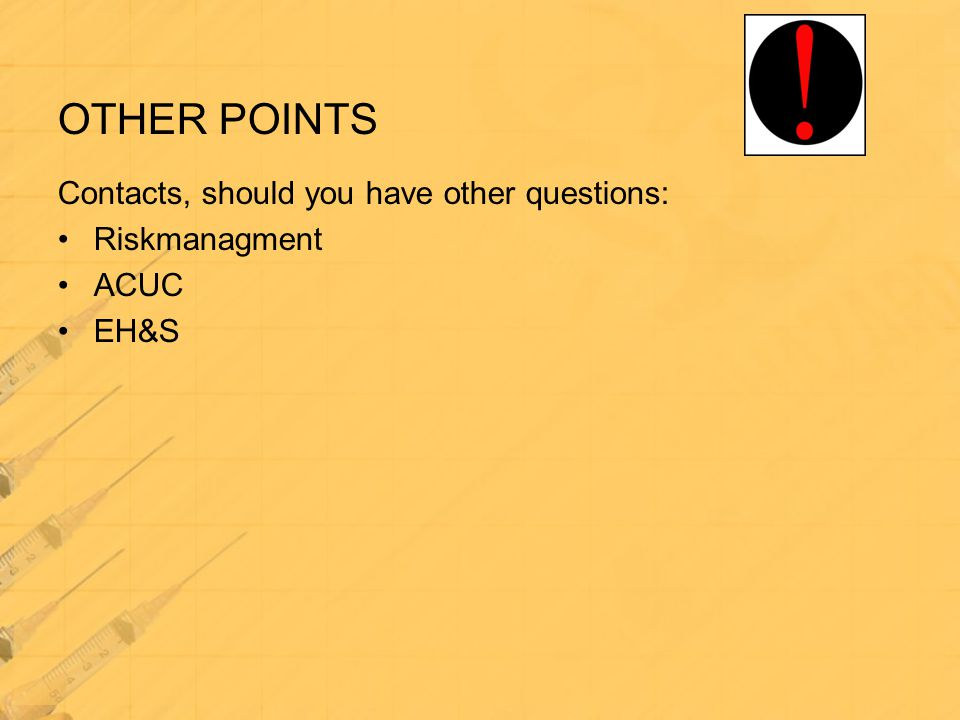 OTHER POINTS Contacts, should you have other questions: Riskmanagment