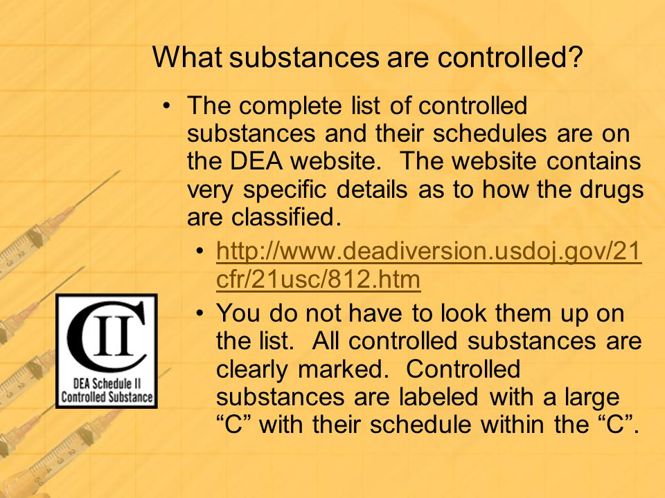 What substances are controlled
