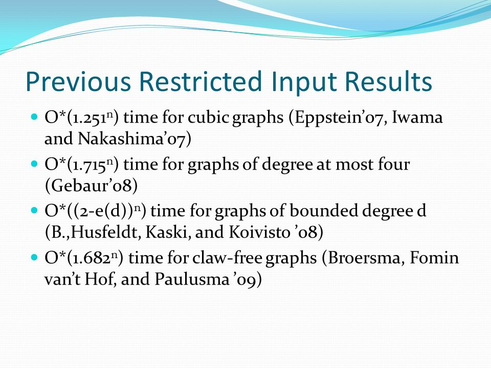 Previous Restricted Input Results