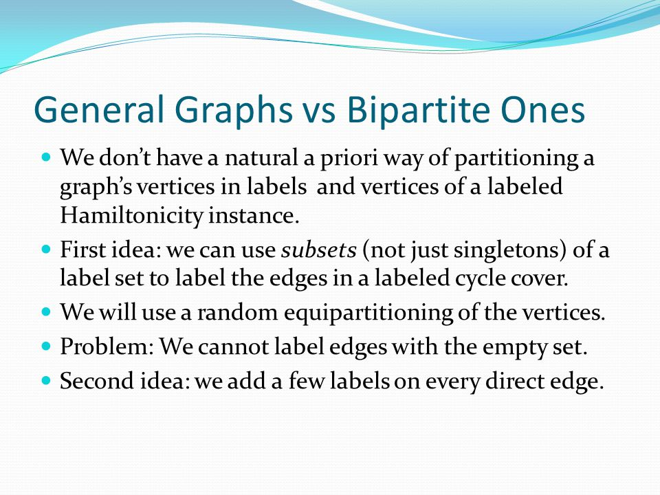 General Graphs vs Bipartite Ones