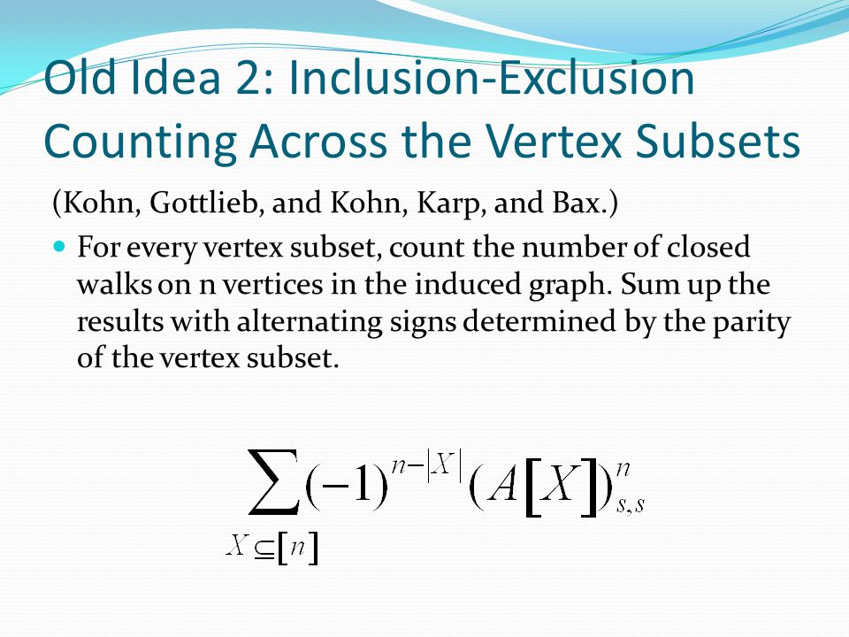 Old Idea 2: Inclusion-Exclusion Counting Across the Vertex Subsets