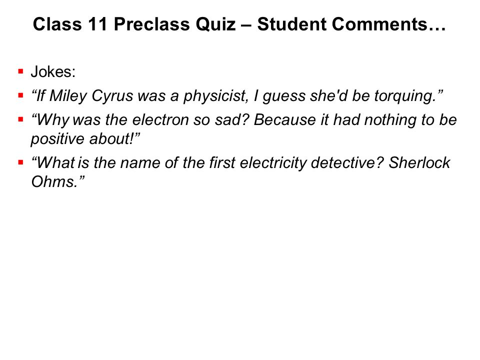 Class 11 Preclass Quiz – Student Comments…