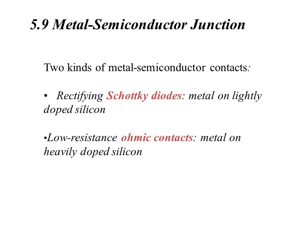5.9 Metal-Semiconductor Junction