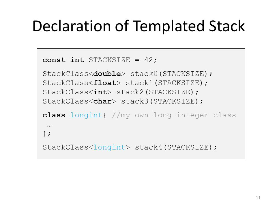 Declaration of Templated Stack