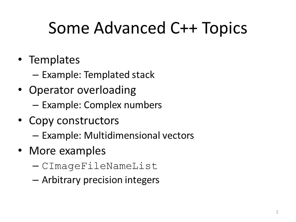 Some Advanced C++ Topics
