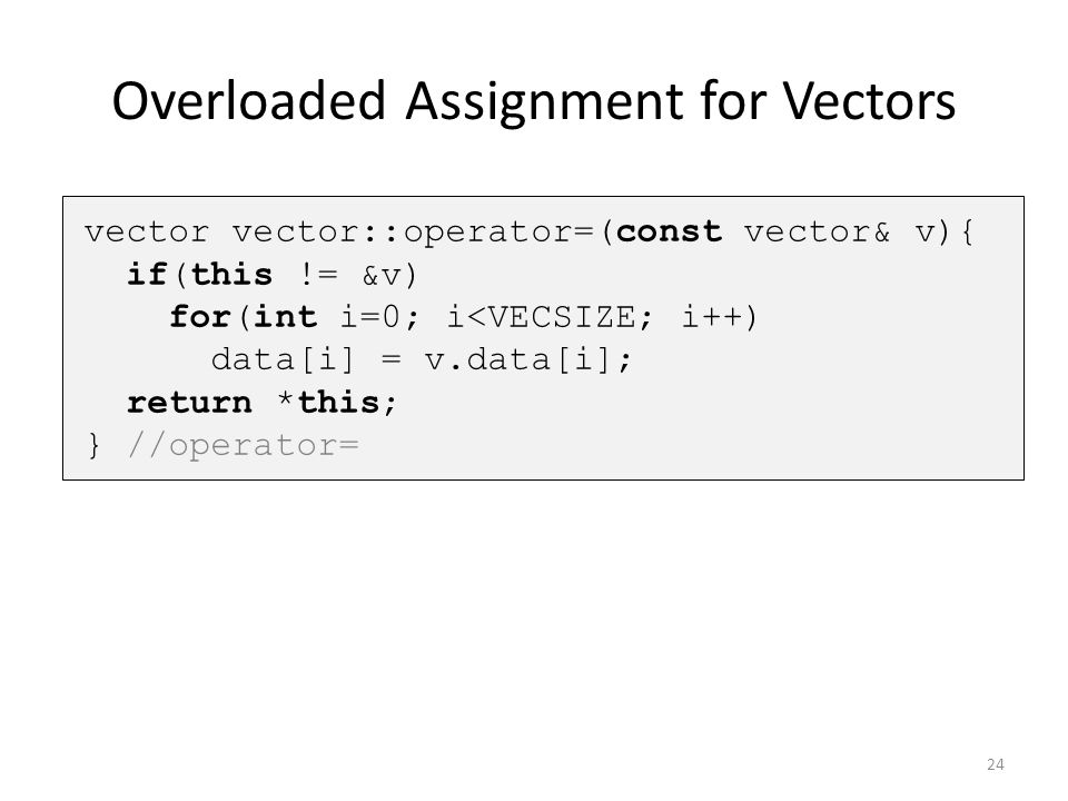 Overloaded Assignment for Vectors