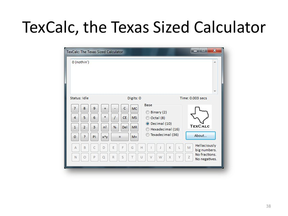 TexCalc, the Texas Sized Calculator