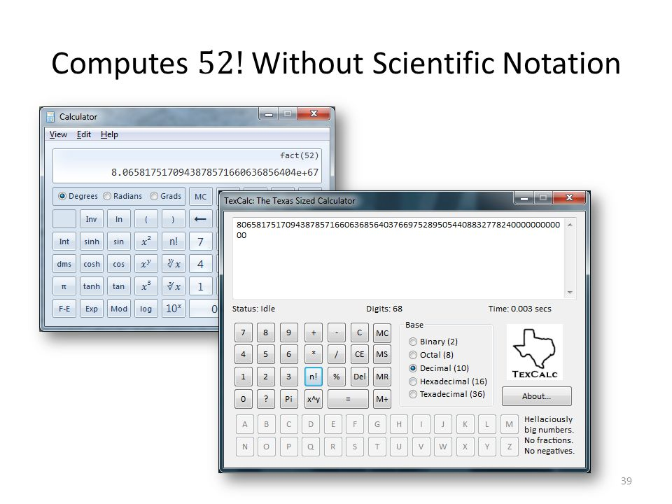 Computes 52! Without Scientific Notation