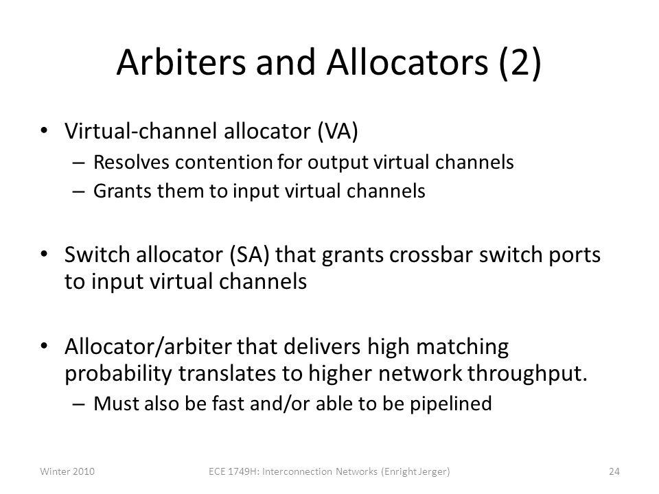 Arbiters and Allocators (2)