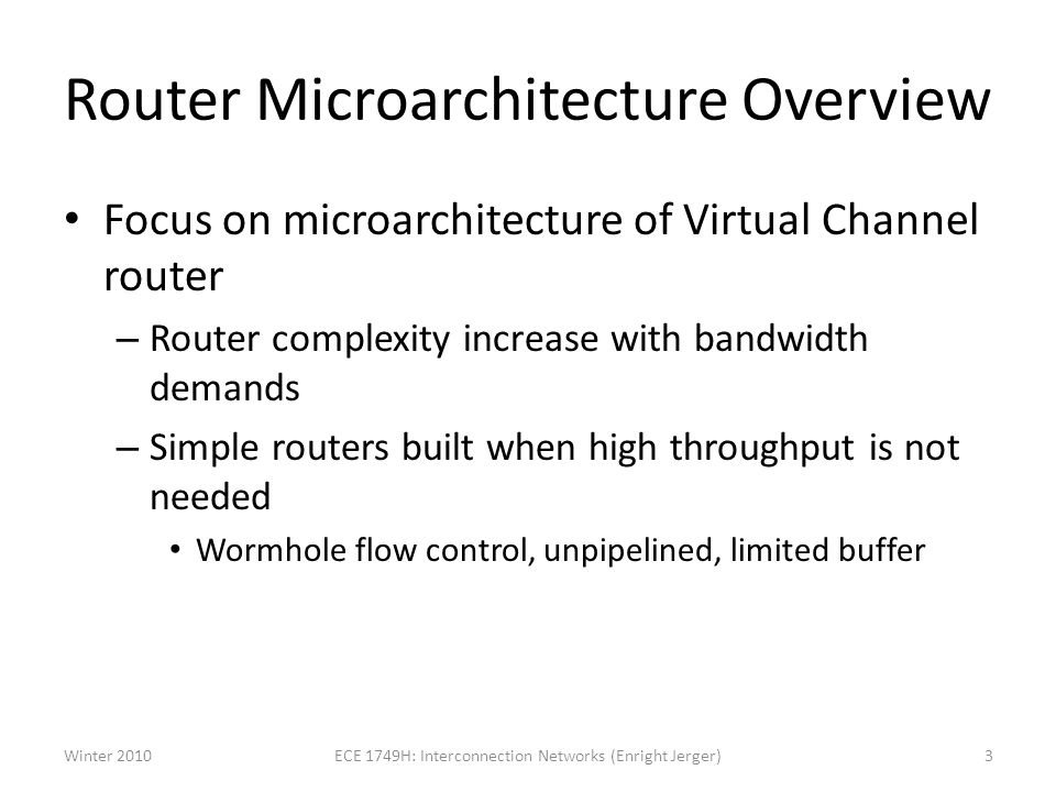 Router Microarchitecture Overview