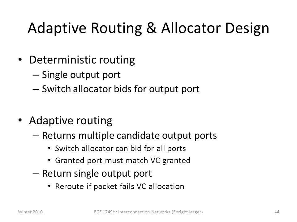 Adaptive Routing & Allocator Design