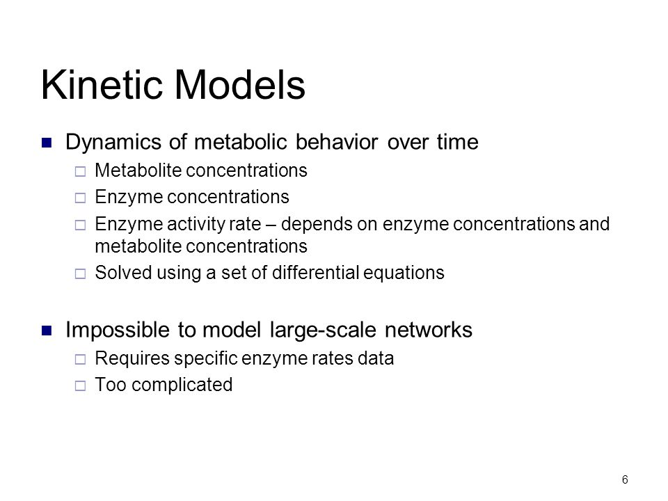 Kinetic Models Dynamics of metabolic behavior over time