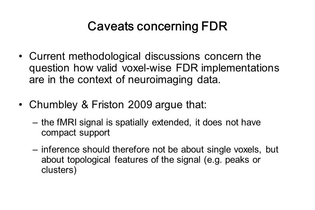 Caveats concerning FDR