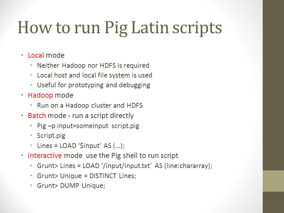How to run Pig Latin scripts