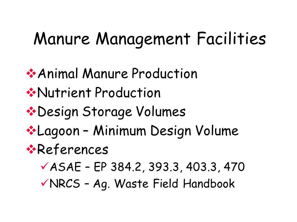 Manure Management Facilities