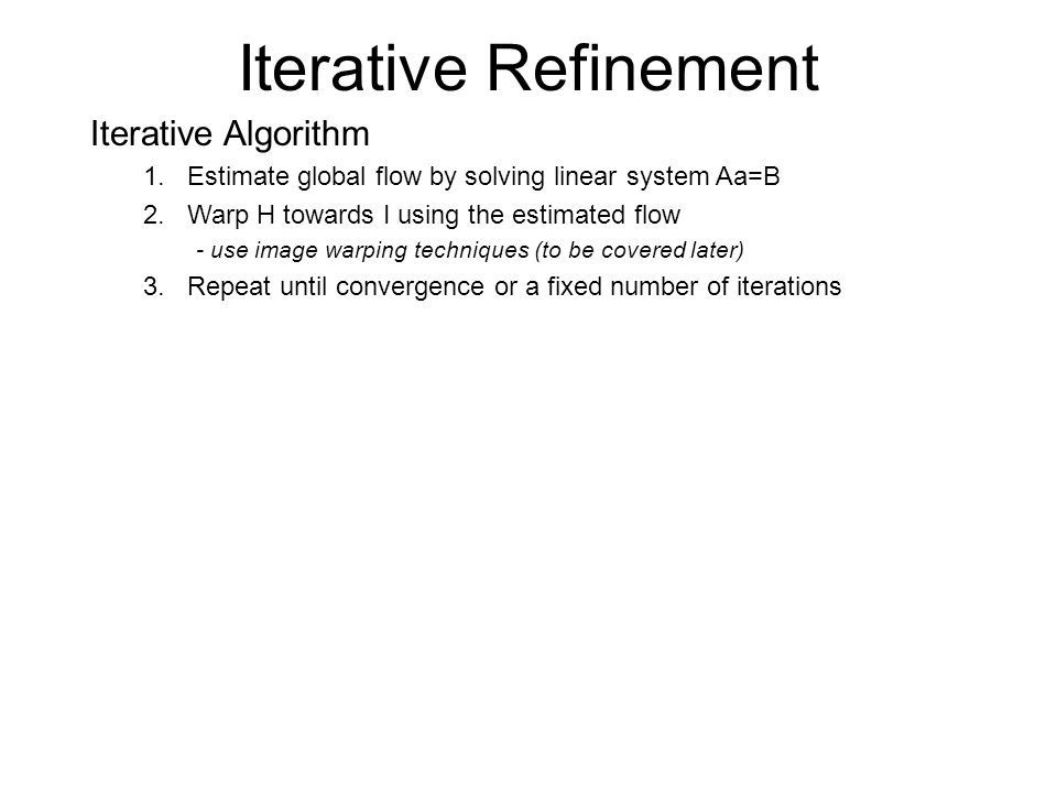 Iterative Refinement Iterative Algorithm