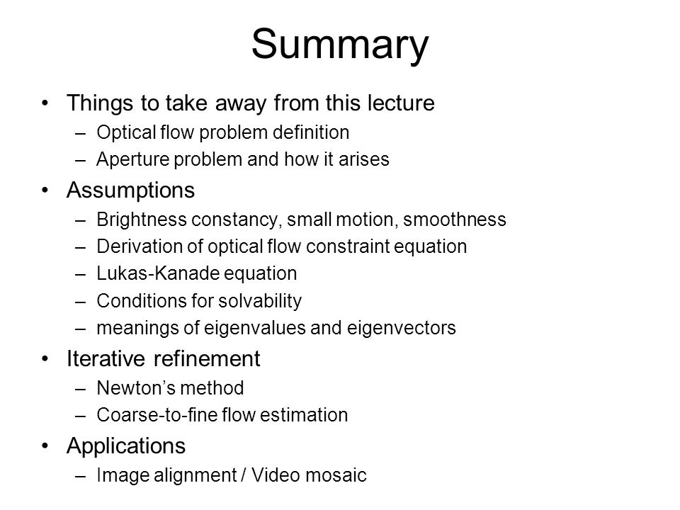 Summary Things to take away from this lecture Assumptions
