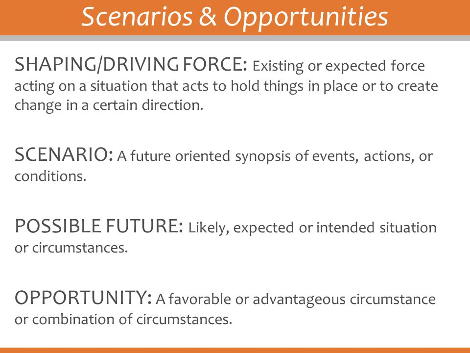 Scenarios & Opportunities