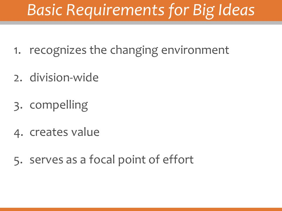 Basic Requirements for Big Ideas