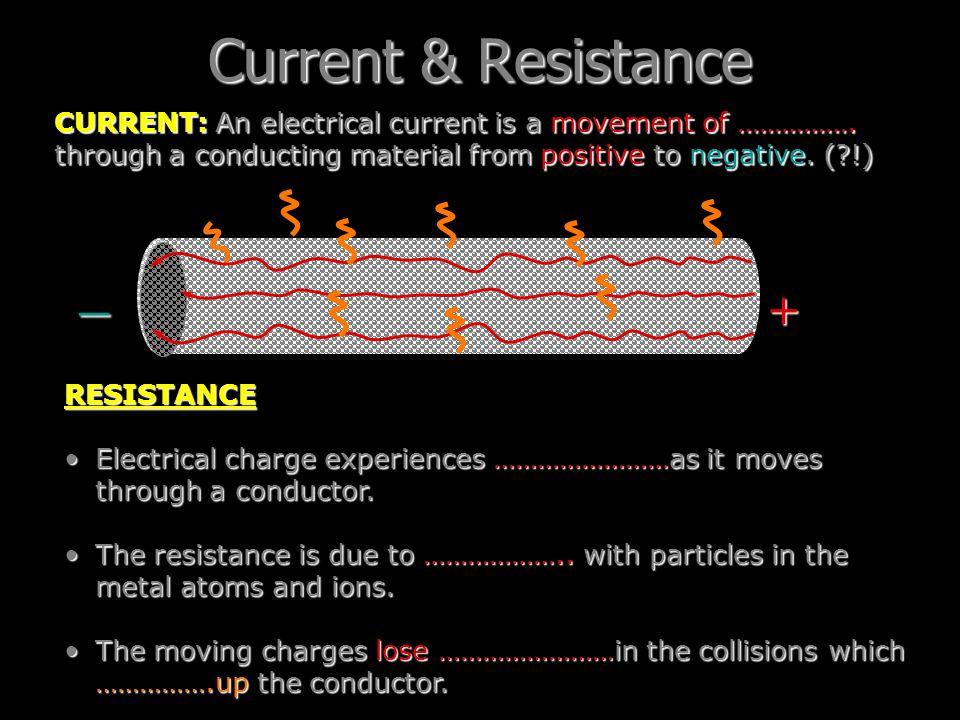 Current & Resistance _ +
