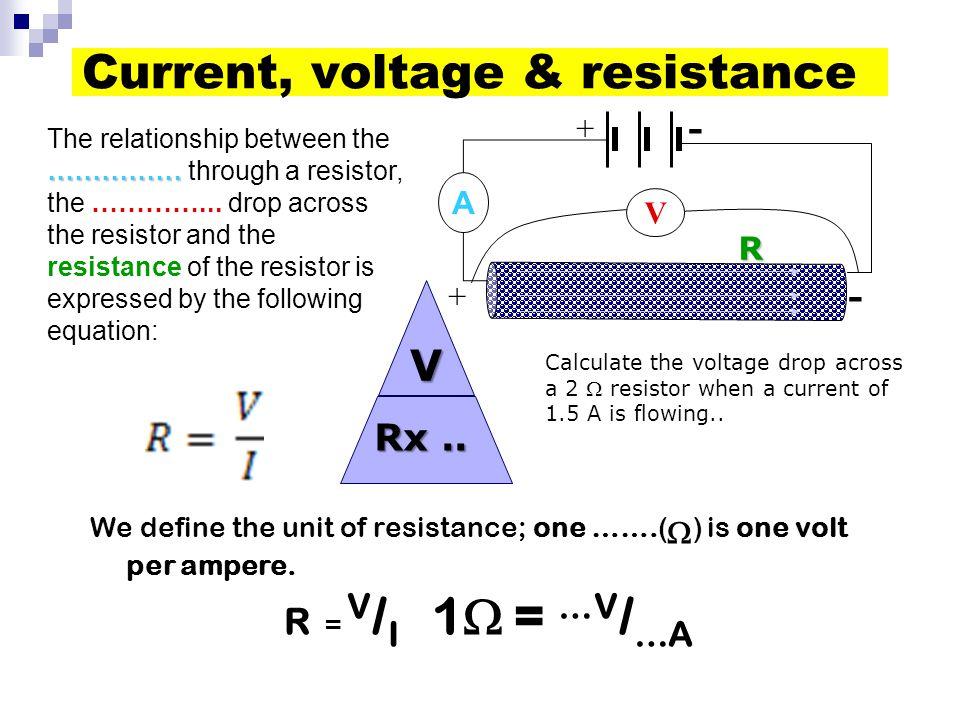 Current, voltage & resistance