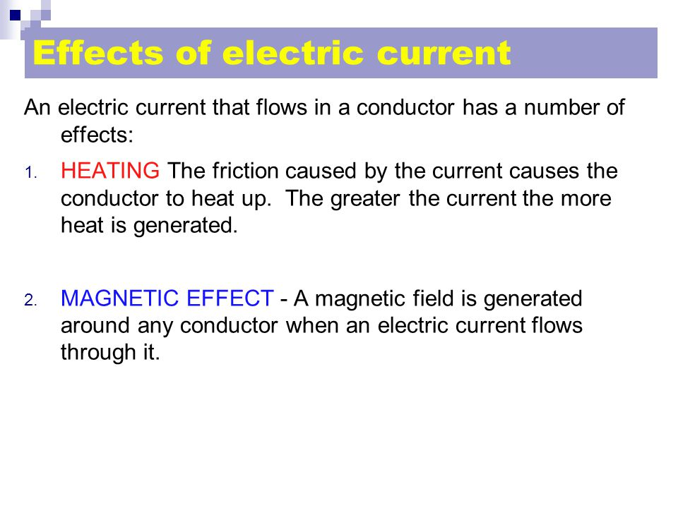 Effects of electric current