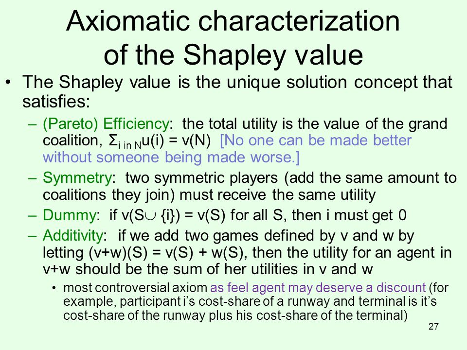 Axiomatic characterization of the Shapley value