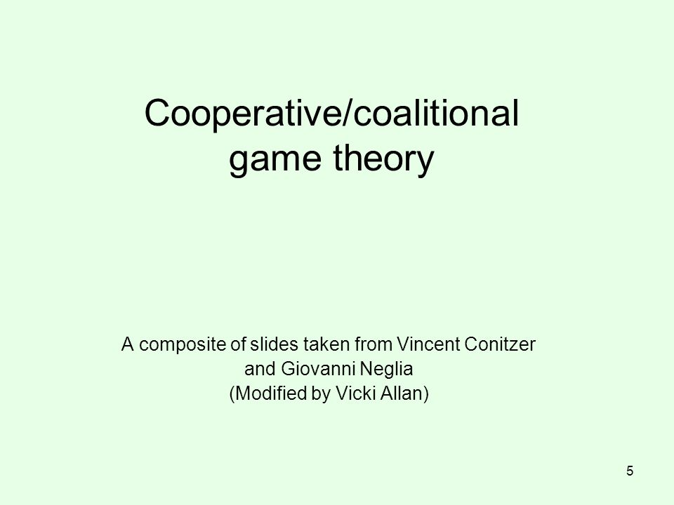 Cooperative/coalitional game theory