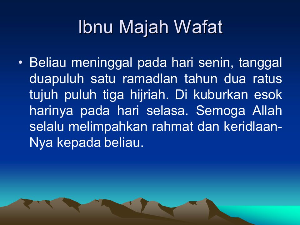 Ibnu Majah Wafat