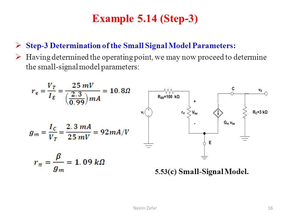 Example 5.14 (Step-3) Step-3 Determination of the Small Signal Model Parameters: