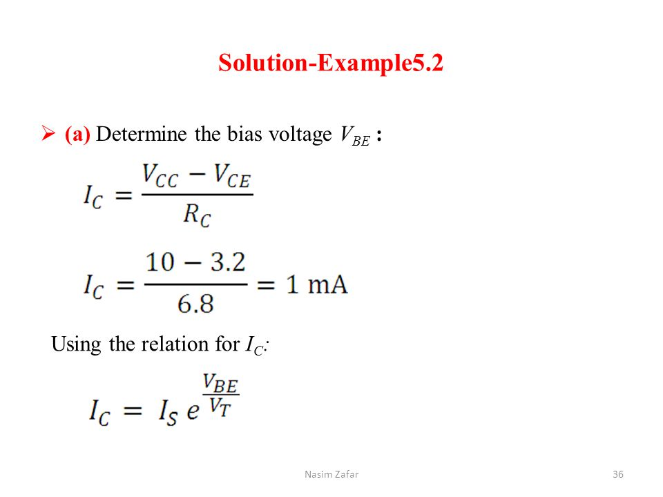 Solution-Example5.2 (a) Determine the bias voltage VBE :