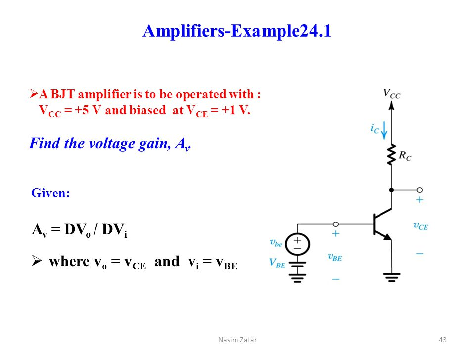 Amplifiers-Example24.1 Find the voltage gain, Av. Av = DVo / DVi