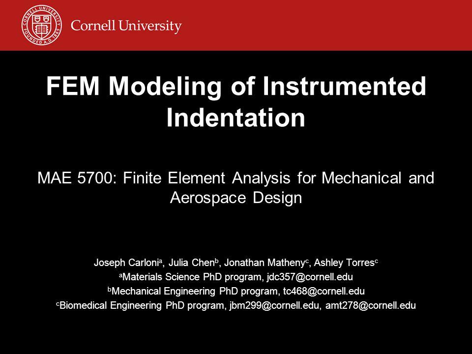 FEM Modeling of Instrumented Indentation