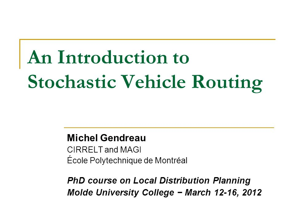 An Introduction to Stochastic Vehicle Routing