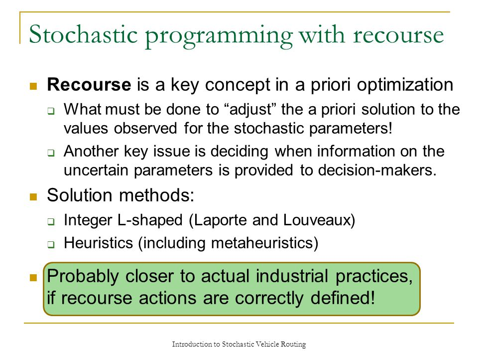 Stochastic programming with recourse